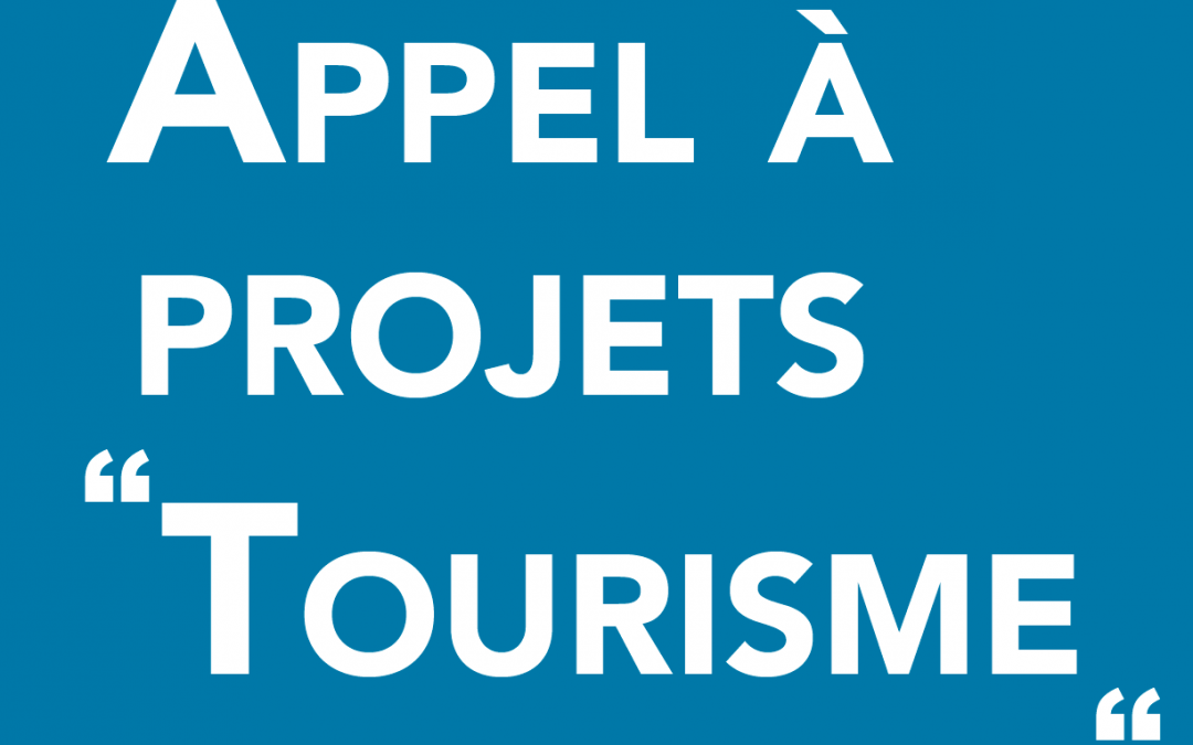 Lancement d'un appel à projets Tourisme